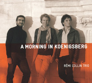 premier album rémi collin trio a morning in koenigsberg